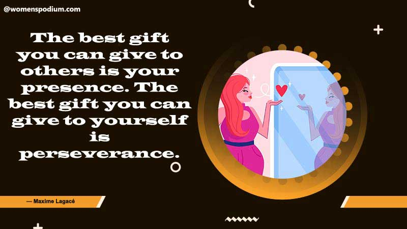 your presence is a gift - self respect quotes