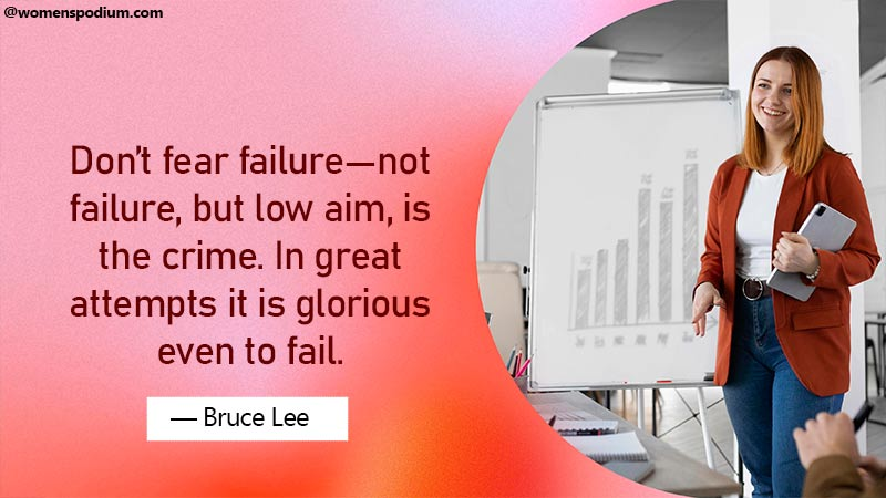 Don't fear failure - Quotes on failure
