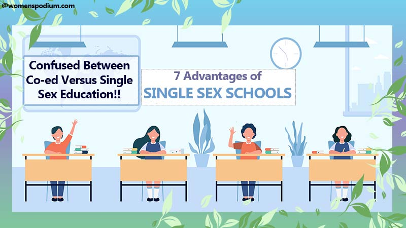 7 Advantages of Single Sex Education