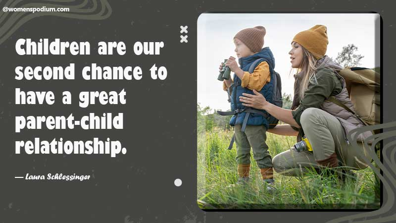 Children are our second chance
