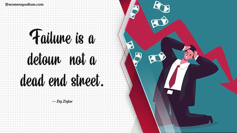 Failure not a dead end - failure quotes