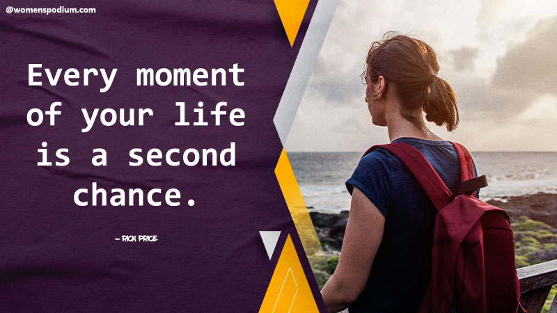 Life is second chance