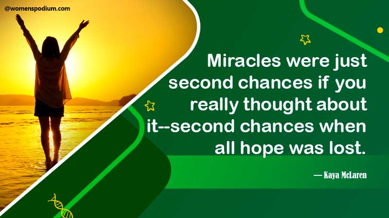 Miracles are second chances