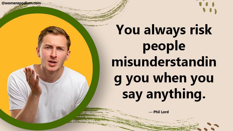People misunderstanding