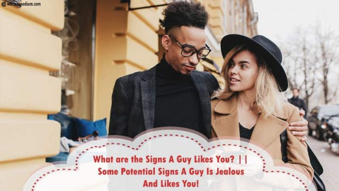 Signs-A-Guy-Is-Jealous-And-Likes-you