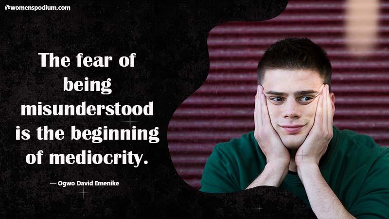 Fear of misunderstood
