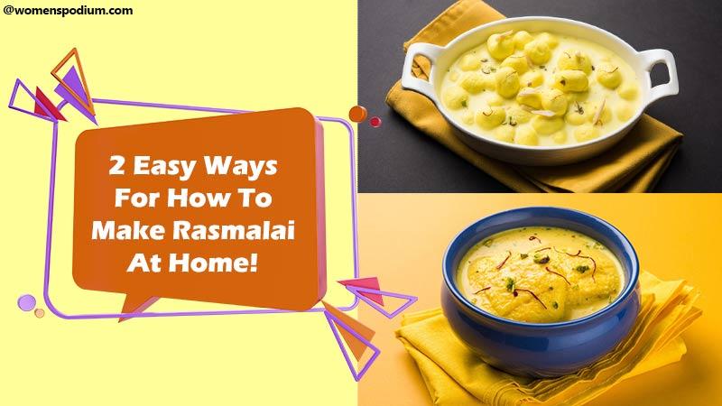 Make Rasmalai At Home