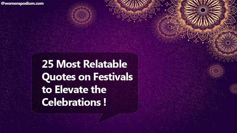 Quotes on festivals