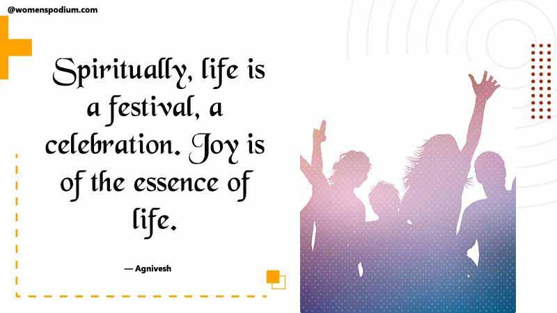 Joy is essence of life