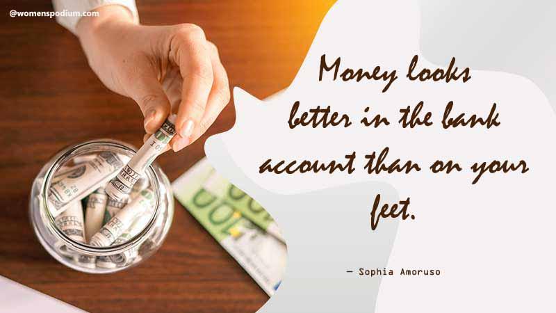 Money looks better in bank